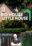Big House, Little House