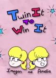Twin It to Win It
