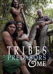 Tribes, Predators & Me