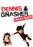 Dennis and Gnasher: Unleashed
