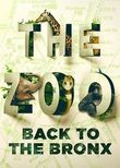 The Zoo: Back to the Bronx
