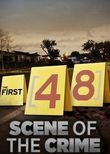 The First 48: Scene of the Crime