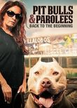 Pit Bulls & Parolees: Back to the Beginning