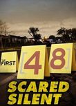 The First 48: Scared Silent