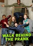 Walk Behind the Prank