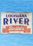 Louisiana River Builds