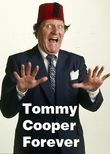 Tommy Cooper Forever