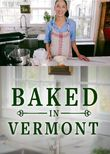 Baked in Vermont