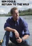 Ben Fogle: Return to the Wild
