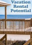 Vacation Rental Potential