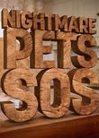 Nightmare Pets SOS