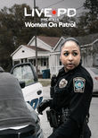 Live PD Presents: Women On Patrol