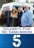Celebrity Five Go Caravanning