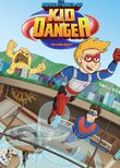 The Adventures of Kid Danger