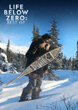 Life Below Zero: Best Of