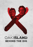 The Curse of Oak Island: Behind the Dig