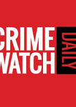 Crime Watch Daily