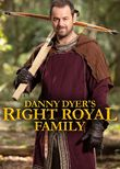 Danny Dyer's Right Royal Family