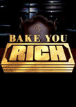 Bake You Rich