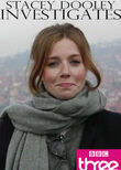 Stacey Dooley Investigates