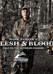 Hank Parker's Flesh & Blood