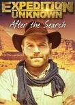 Expedition Unknown: After the Search