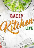 Daily Kitchen Live