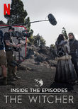 The Witcher: A Look Inside the Episodes