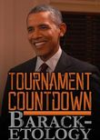 Tournament Countdown: Barack-etology