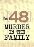 The First 48: Murder in the Family