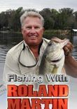 Fishing with Roland Martin