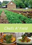 Chefs A' Field