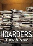 Hoarders: Then & Now