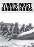 WWII's Most Daring Raids