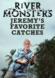 River Monsters: Jeremy's Favorite Catches