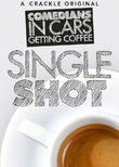 Comedians in Cars Getting Coffee: Single Shot