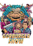 The Gorburger Show