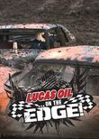 On the Edge with Lucas Oil