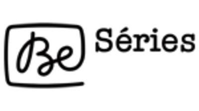 Be Séries