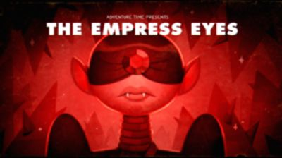 Stakes, Part 4: The Empress Eyes