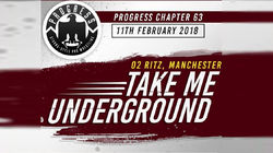 PROGRESS Chapter 63: Take Me Underground