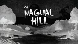On Nagual Hill