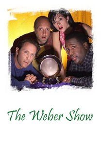 The Weber Show