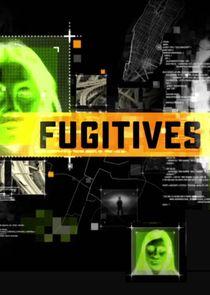 Fugitives