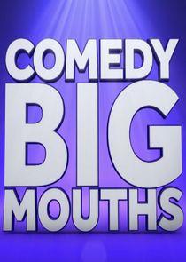 Comedy Bigmouths