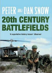 Peter and Dan Snow: 20th Century Battlefields