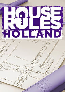 House Rules Holland