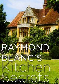 Raymond Blanc's Kitchen Secrets