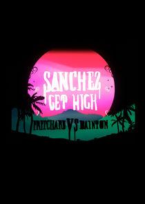 Sanchez Get High: Pritchard VS Dainton
