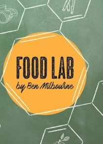 Food Lab by Ben Milbourne